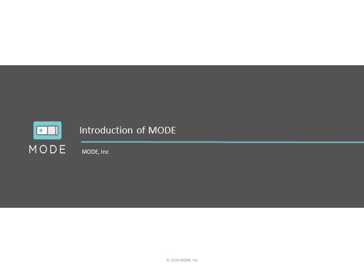 Introduction of MODE
